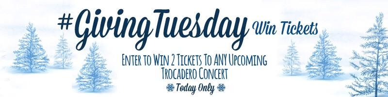 Happy #GivingTuesday! WIN 2 TIX to ANY Troc show. Retweet & tell us which show you want to see to be entered to #win http://t.co/SB1xoNqhtc