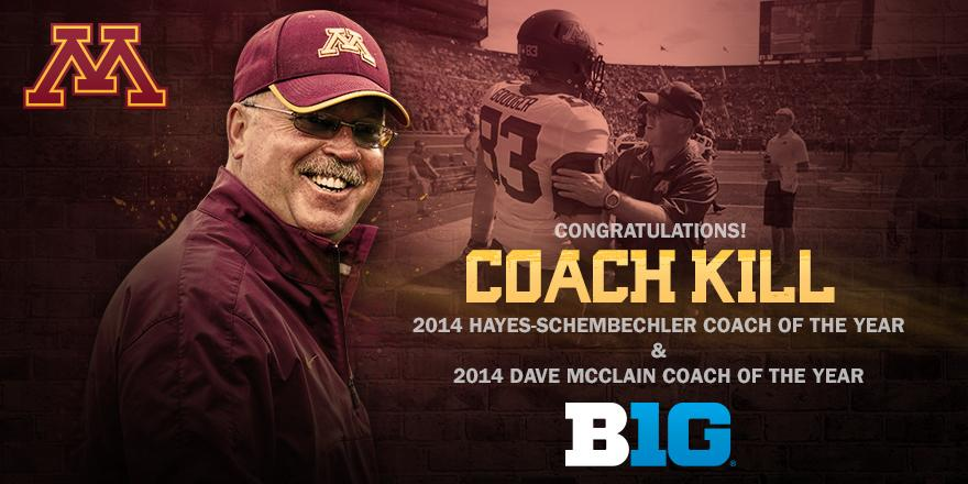 Jerry! Jerry! Congrats to Coach Kill who was named @B1Gfootball Coach of the Year today by media and coaches #Gophers http://t.co/kZvnO1tO4f