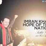 """@sairaasif2184: ImranKhan Hope of Nation  #InternationalPrideIK #InternationalPrideIK #InternationalPrideIK http://t.co/omq1JVAgrZ"""