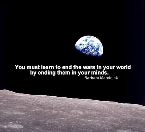 RT @ideas: You must learn to end the wars in your world by ending them in your minds. http://t.co/1f1kh547D1
