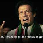 RT @Imranian7: Pakistanis must stand up for their rights on Nov 30: Imran Khan http://t.co/AhDW84PPHi http://t.co/2PvxNvdGq5