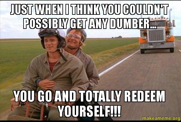 Image result for you go and totally redeem yourself gif