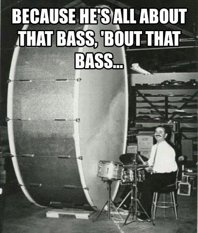 He's all about that bass... http://t.co/wBi0ySN0Zf