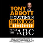 Today 1 in 10 jobs at the ABC were lost because of @TonyAbbottMHR s #BudgetofBrokenPromises http://t.co/np9bKcXODQ