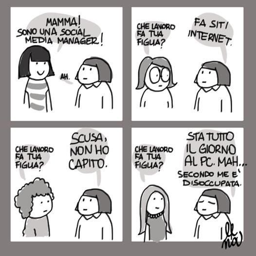 Che lavoro fa tua figlia? La Social... ehmmm sì quella roba lì La vignetta de #illunedì per @socialgnock by La Lena http://t.co/P2QB37qWEP