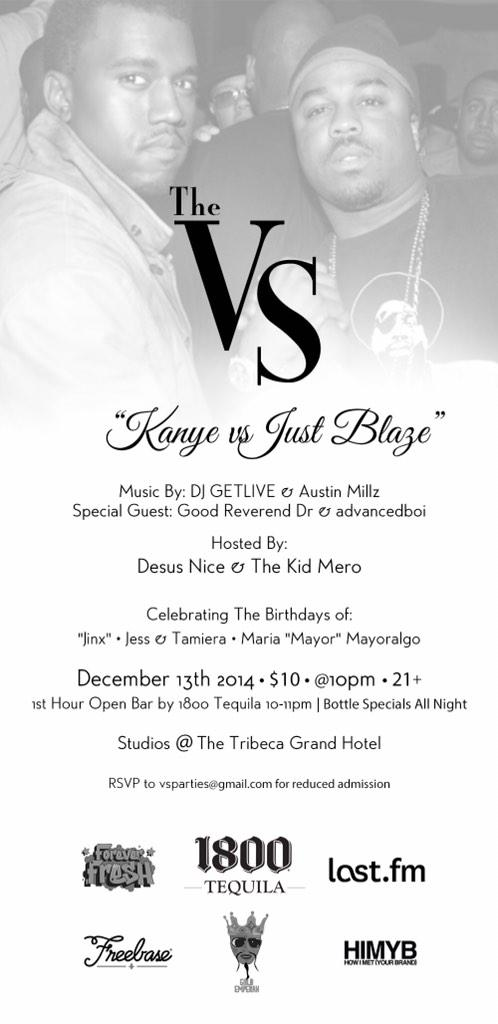 December 13 I will be playing at the next VS Party at the Studios at the Tribeca Grand Hotel. Kanye vs. Just Blaze http://t.co/9zEKGo1aXQ