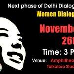 The next phase of AAP Delhi Dialogue : Women Dialogue Time : 3PM, 26 Nov Venue : Amphitheatre, Talkaora Stadium http://t.co/VvEhXjowBs