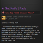 #Giveaway time! Follow + RT for your chance to win a ★ Gut Knife | Fade. Winner chosen in 24 hours. #CSGO http://t.co/sy3zwmkHmI