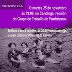Ás 19h no Candinga reúnese o GT de Feminismos. Ás 20h iremos á manifestación contra a violencia machista. Participa! http://t.co/7r2FmirMw6