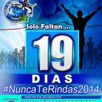 Solo faltan 19 Días para celebrar nuestra 2da Edición #NuncaTeRindas2014 ¿Estas preparado? http://t.co/0E9Ebi2KK4