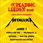 .@jamietmusic @piercetheveil @WilkinsonUK @Refused @runjewels & @ManchesterOrch join @Metallica #RandL15! http://t.co/WqXNY2htYK