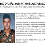 """Do not come up, I will handle them""- Major Sandeep Unnikrishnan, AC (P) #BraveSonsofIndia http://t.co/2nv9yi9z4i"
