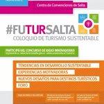 Ya arranca el #FUTURSALTA... Te invitamos a sumarte a este Coloquio y compartir experiencias @SaltaTurismo http://t.co/2XgkPsyt6z