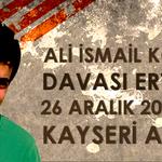 #AliİsmailKorkmaz davası ertelendi. Bir sonraki duruşma tarihi 26 Aralık 2014, 09.00 Kayseri Adliyesi http://t.co/R5eyLNLg5V