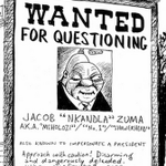 COMIC: Zuma wanted for questioning... so much questioning. http://t.co/aTNrWuL5A7 by @zapiro http://t.co/7REjQFN4BB