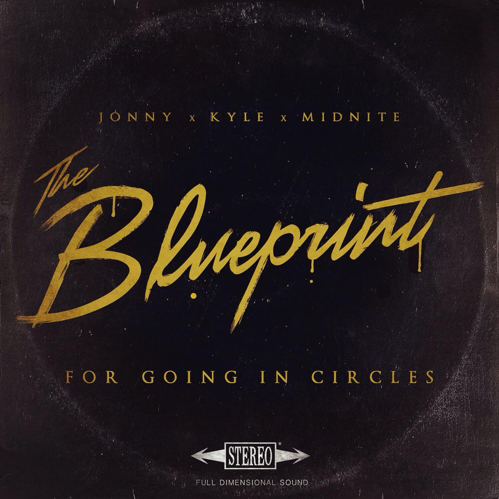 "Who's ready?! Jonny X Kyle X Midnite ""The Blueprint For Going In Circles"" drops 1.27.15! @jonnycraig4L @KyleLucas http://t.co/HfBVDAAghe"