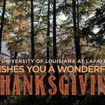 A very happy Thanksgiving to our students, faculty, staff, alumni, and everyone in the extended Ragin' Cajun family. http://t.co/0QofBrxxQM