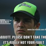 Hes the bowler who bowled that bouncer Its not your fault mate!! Its phills destiny ???? #SeanAbbott http://t.co/7IHsJnjZsZ