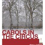 Carols In The Circus, Fri 19th Dec, 7pm! @CasanisBistro @Cobbfarrbath @Dee285 @bestofbath http://t.co/mCGLKMKUVe