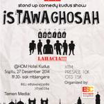Stand Up Comedy Show #isTAWAghosah | Saptu, 27 Des 14 | 19.30 | di @HOM Hotel Kudus | HTM: 10rb http://t.co/4HcrYKKoKv