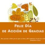 El Día de #AcciónDeGracias contiene un bello mensaje de gratitud por todas las bendiciones recibidas. Felicidades. http://t.co/T4nqPcUwoW