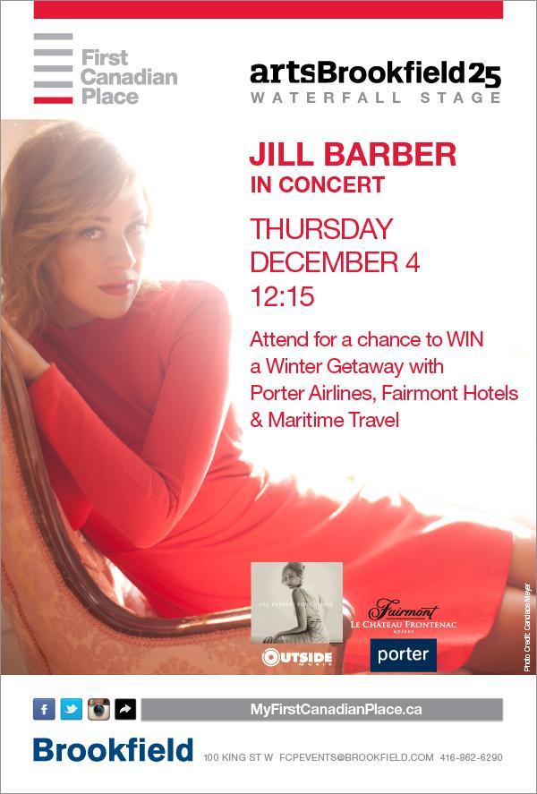 RT @FirstCanadianPl: .@jillbarber concert + chance to WIN from @porterairlines @wedotravelbest @FairmontHotels http…