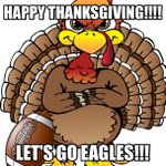#HappyThanksgiving Be safe & be thankful for life & family. Lets go @Eagles #FlyEaglesFly http://t.co/B5t0vcEmti