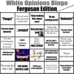 I present to you #WhiteOpinionBingo, #Ferguson Edition. This time, Facebook got it right. http://t.co/IS9SRCf88R