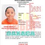 Se activa Alerta AMBER para localizar a DIANA MARELY PUCHETA GONZÁLEZ de 8 años de Edad #Oaxaca #METRÓPOLI http://t.co/32U1ZWCnFn