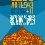 A medios libres y no tan libres, conferencia de prensa 12pm 28nov en explanada de #BellasArtes43 #YaMeCanse #Arte43 http://t.co/6dRdomAqNH