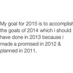MY GOAL FOR 2015 😂😂😂 http://t.co/26QKzR3lb5