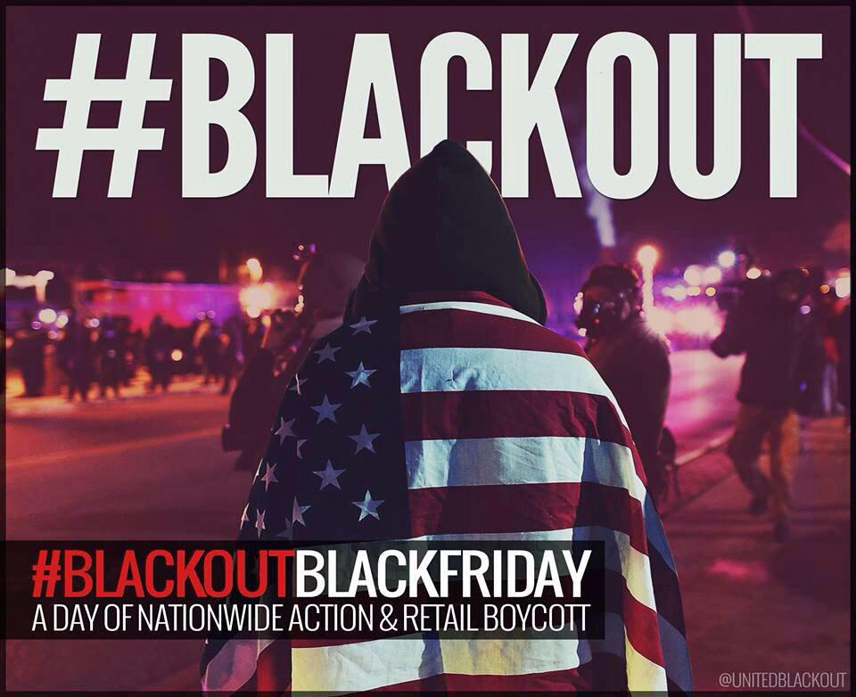 "Here's our opportunity to effect real change as it relates to our ""injustice"" system. #BlackoutBlackFriday http://t.co/M7b5R7KASu"