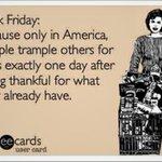 Happy Black Friday. Take no prisoners. http://t.co/EGLTjfkGxp