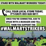 Cant make it to a protest? You can still stand with #WalmartStrikers by calling your local Walmart at 855-626-6011 http://t.co/iPVIlHk4Km