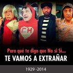la infancia de todos hoy se convierte en leyenda..las leyendas son eternas QEPD Chespirito http://t.co/r51XXvgWGM