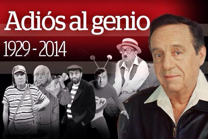 RIP #Chespirito. A true comedy legend. Dude made a lot of people laugh for a long time. Que en pas descanses siempre. http://t.co/9cfY2aoR24