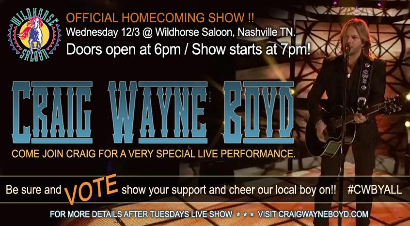 Craig Wayne Boyd @CWBYall Homecoming Show in Nashville 12/3 @wildhorseTN @TeamCWByall @AndieLynne @NashSignGraphic http://t.co/xHzoKZowyk