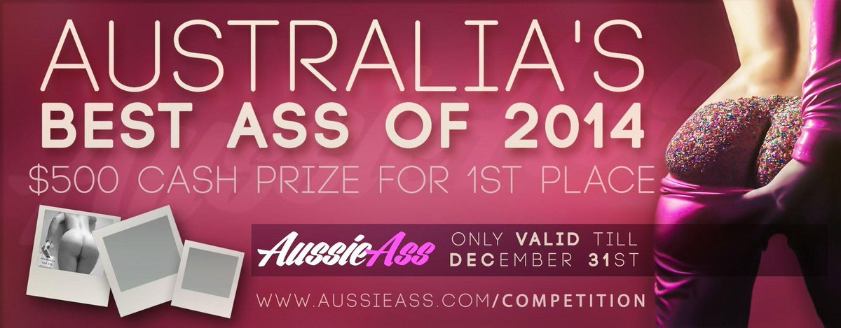 RT : Do you have the best ass in Australia? Or do you just want to try your luck at winning