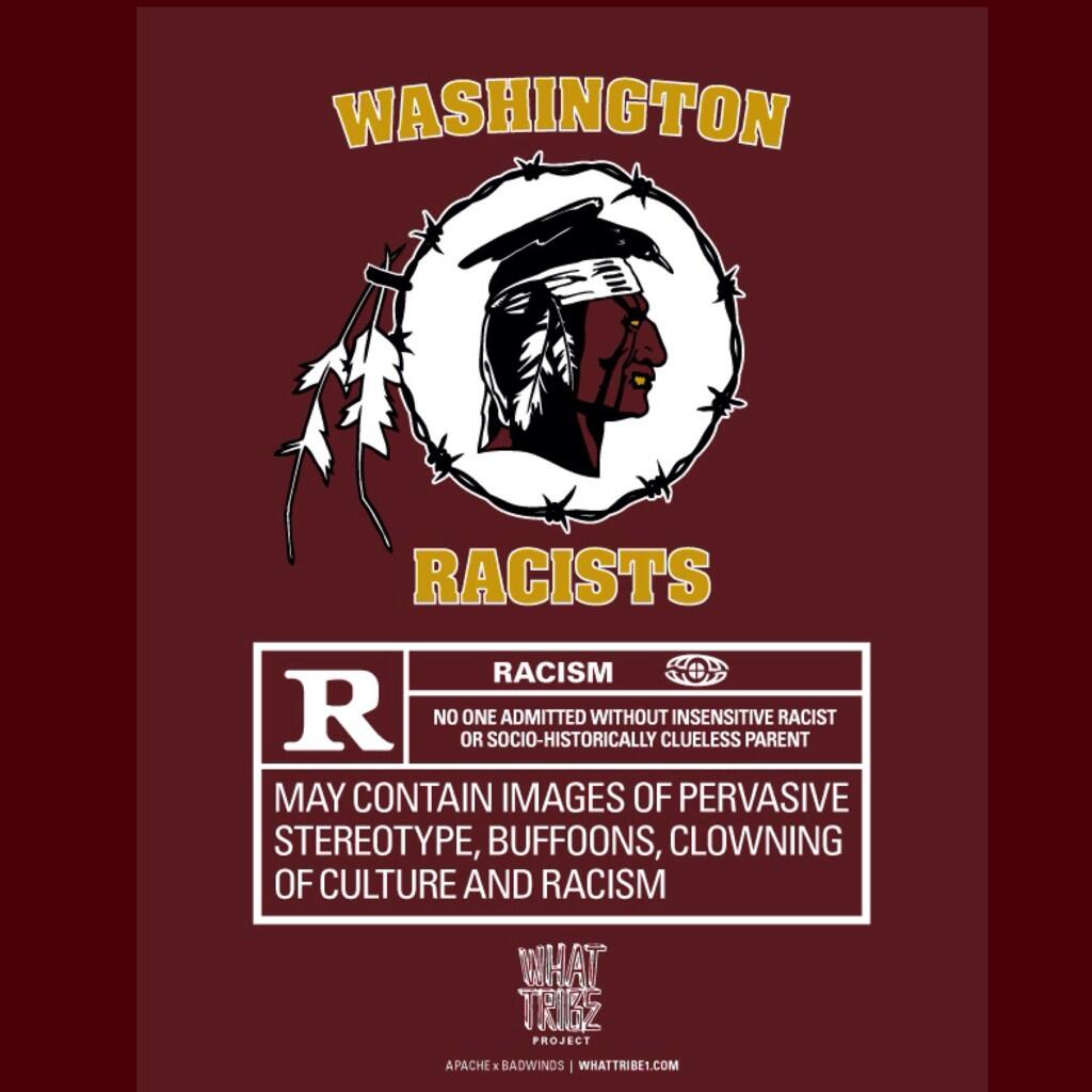 """@NotYourTonto: Washington Racists @WhatTRIBE @badwinds @apachesk8boards  #NotYourMascot #changethename http://t.co/ENKf5wqe9V"" @REDSKINS"