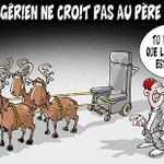 #NOEL: Les Algériens ne Croient Plus En Leurs Dirigeants Depuis Toujours #RégimeClanMédiocritéRente #Peuple #Réprimé http://t.co/fMHSZQyHxb