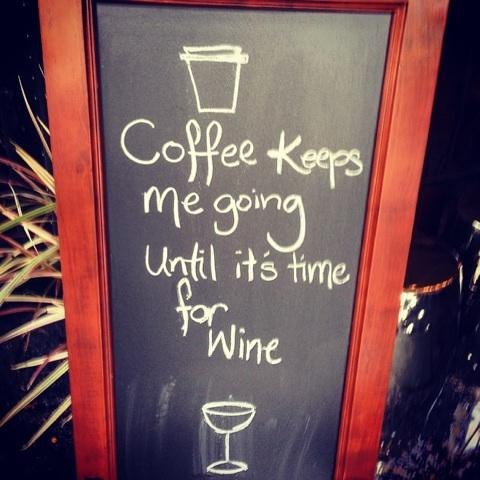 """""""A classic and totally true! #wine#coffee"""" http://t.co/JvyKeojQDaRT @winewankers"""