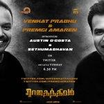 RT @RTMthefilm: @dirvenkatprabhu @Premgiamaren introduces AUSTIN D'COSTA &SETHUMADHAVAN.630pm.Teaser 4&5 #Rajathandhiram