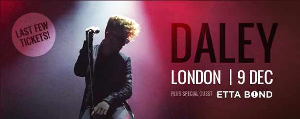 @DALEYmusic's last headline show of 2014 with the support of @EttaBond!! Only a few tix left!! Don't miss out DEC9 http://t.co/0dKXMsibIf
