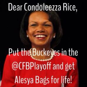 My plea to @CondoleezzaRice!  #CFBPlayoff #GoBucks http://t.co/yzq7JF2sm6