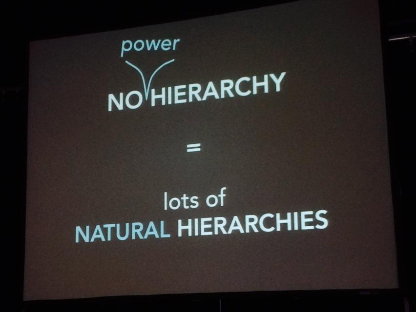"""The goal is not to make everyone equal, the goal is to make everyone powerful."" @fred_laloux #DareFest #noHierarchy http://t.co/7W5jsz1Yvh"