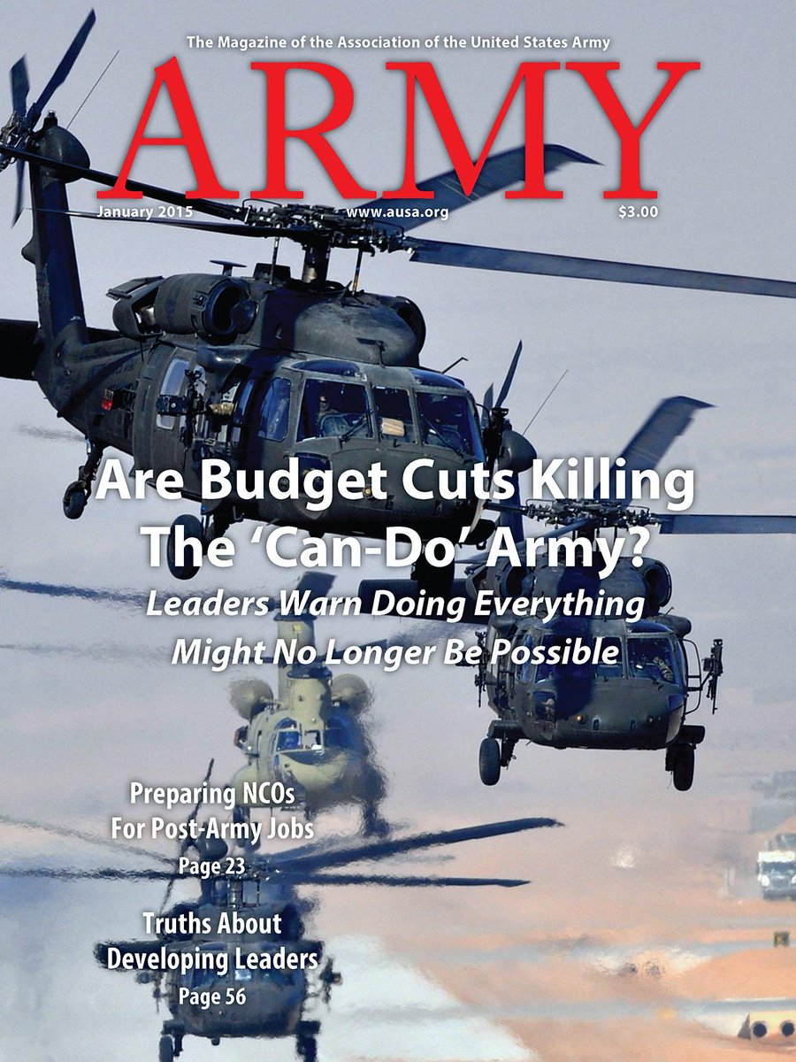 """Are Budget Cuts Killing the 'Can-Do' Army?"" ARMY magazine January 2015 http://t.co/krnkzXtz46 http://t.co/ZdxDLufUao"