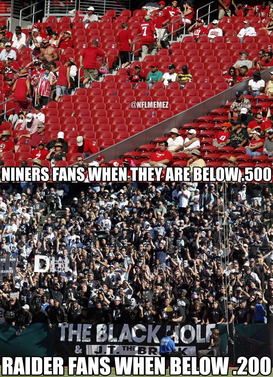 True indeed RT @NFLMemez: San Francisco Niners vs. Oakland Raiders! http://t.co/LlXeDCpubq