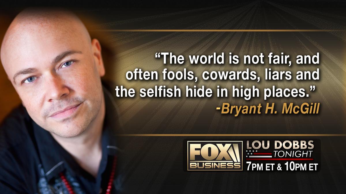 #QuoteoftheDay from @BryantMcGill #LouDobbsTonight http://t.co/1hwOcSaZJY