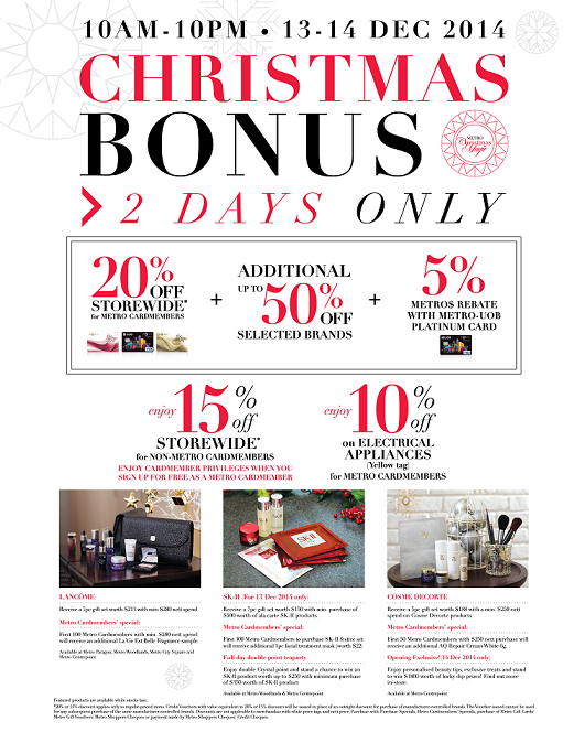 XMAS BONUS(13-14 Dec):20% off* storewide for Metro cardmemebers & 15% off* for non Cardmembers http://t.co/PvTU5OI3F0 http://t.co/PTifbHoFGN
