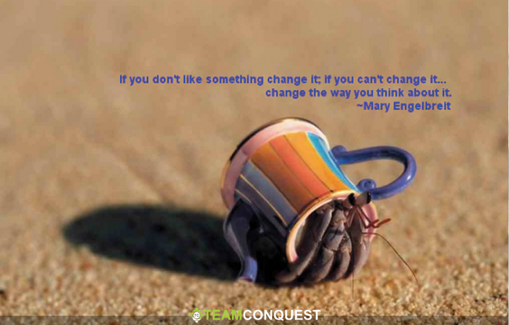 """""""If you can't change it.. change the way you think about it"""" - Mary Engelbreit #inspiration #quote http://t.co/zEGnDKIMKP"""
